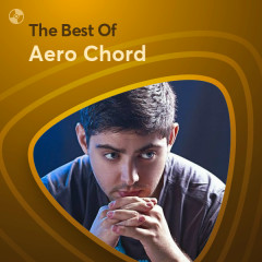 Những Bài Hát Hay Nhất Của Aero Chord - Aero Chord