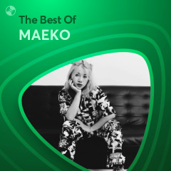 Những Bài Hát Hay Nhất Của MAEKO - MAEKO