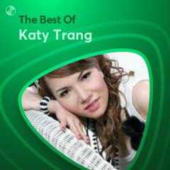 Những Bài Hát Hay Nhất Của Katy Trang