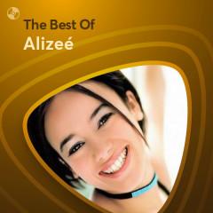 Những Bài Hát Hay Nhất Của Alizeé - Alizeé