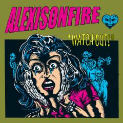 Watch Out - Alexisonfire