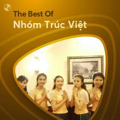 Những Bài Hát Hay Nhất Của Nhóm Trúc Việt - Nhóm Trúc Việt