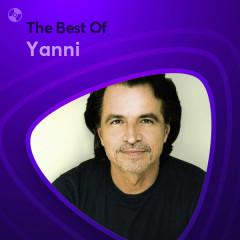 Những Bài Hát Hay Nhất Của Yanni - Yanni