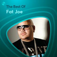 Những Bài Hát Hay Nhất Của Fat Joe - Fat Joe