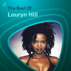 Những Bài Hát Hay Nhất Của Lauryn Hill - Lauryn Hill