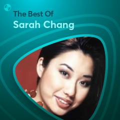 Những Bài Hát Hay Nhất Của Sarah Chang