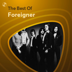 Những Bài Hát Hay Nhất Của Foreigner