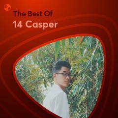 Những Bài Hát Hay Nhất Của 14 Casper