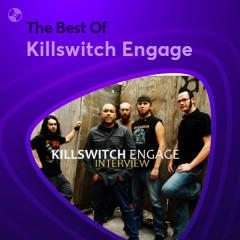 Những Bài Hát Hay Nhất Của Killswitch Engage - Killswitch Engage