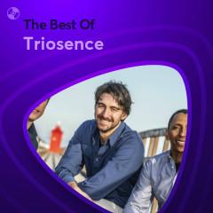 Những Bài Hát Hay Nhất Của Triosence - Triosence