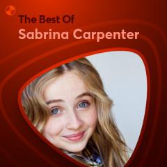 Những Bài Hát Hay Nhất Của Sabrina Carpenter
