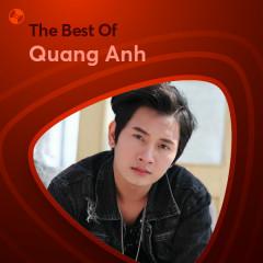 Những Bài Hát Hay Nhất Của Quang Anh - Quang Anh