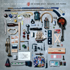 In Some Way, Shape, Or Form - Four Year Strong