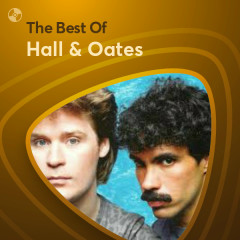 Những Bài Hát Hay Nhất Của Hall & Oates - Hall & Oates