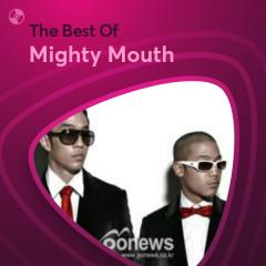 Những Bài Hát Hay Nhất Của Mighty Mouth