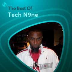 Những Bài Hát Hay Nhất Của Tech N9ne - Tech N9ne