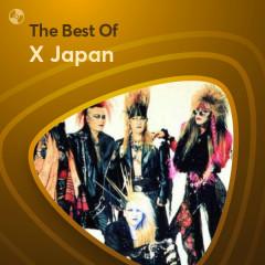 Những Bài Hát Hay Nhất Của X Japan - X Japan