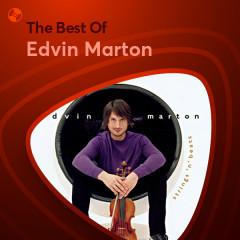 Những Bài Hát Hay Nhất Của Edvin Marton - Edvin Marton