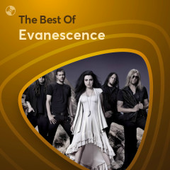 Những Bài Hát Hay Nhất Của Evanescence - Evanescence