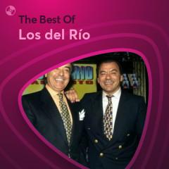 Những Bài Hát Hay Nhất Của Los del Río - Los del Río