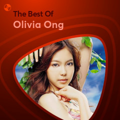 Những Bài Hát Hay Nhất Của Olivia Ong - Olivia Ong