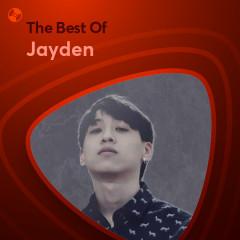 Những Bài Hát Hay Nhất Của Jayden