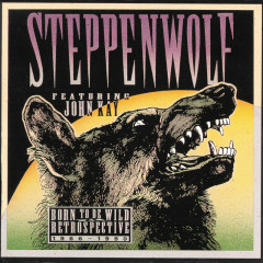 Born To Be Wild - A Retrospective (CD2) - Steppenwolf