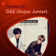 Những Bài Hát Hay Nhất Của D&E (Super Junior) - D&E (Super Junior)