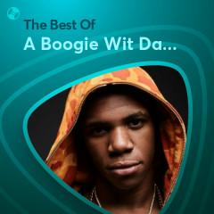 Những Bài Hát Hay Nhất Của A Boogie Wit Da Hoodie - A Boogie Wit Da Hoodie