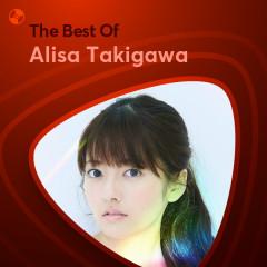 Những Bài Hát Hay Nhất Của Alisa Takigawa - Alisa Takigawa