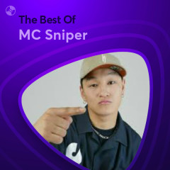 Những Bài Hát Hay Nhất Của MC Sniper - MC Sniper