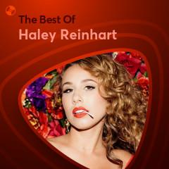 Những Bài Hát Hay Nhất Của Haley Reinhart - Haley Reinhart