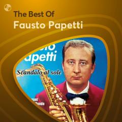 Những Bài Hát Hay Nhất Của Fausto Papetti - Fausto Papetti
