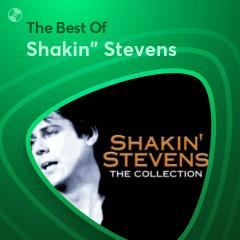Những Bài Hát Hay Nhất Của Shakin' Stevens - Shakin' Stevens