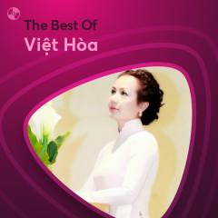 Những Bài Hát Hay Nhất Của Việt Hòa - Việt Hòa