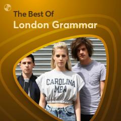 Những Bài Hát Hay Nhất Của London Grammar - London Grammar