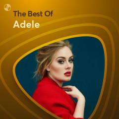 Những Bài Hát Hay Nhất Của Adele - Adele
