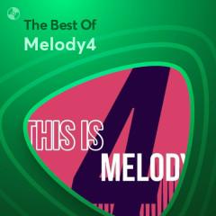 Những Bài Hát Hay Nhất Của Melody4 - Melody4