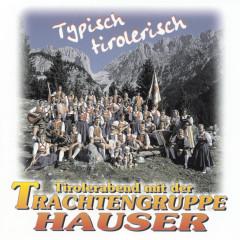 Hans Hauser und seine Trachtengruppe