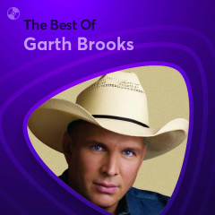 Những Bài Hát Hay Nhất Của Garth Brooks - Garth Brooks