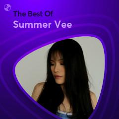 Những Bài Hát Hay Nhất Của Summer Vee - Summer Vee