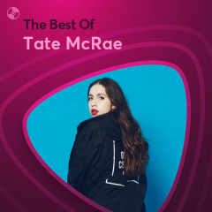 Những Bài Hát Hay Nhất Của Tate McRae - Tate McRae