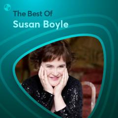 Những Bài Hát Hay Nhất Của Susan Boyle