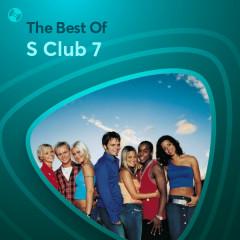 Những Bài Hát Hay Nhất Của S Club 7