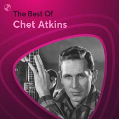 Những Bài Hát Hay Nhất Của Chet Atkins - Chet Atkins