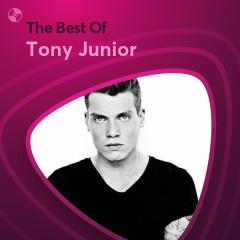 Những Bài Hát Hay Nhất Của Tony Junior - Tony Junior