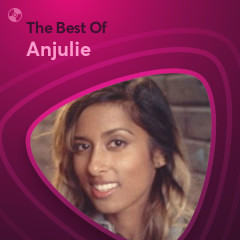 Những Bài Hát Hay Nhất Của Anjulie - Anjulie