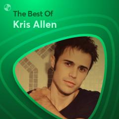 Những Bài Hát Hay Nhất Của Kris Allen - Kris Allen