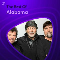 Những Bài Hát Hay Nhất Của Alabama - Alabama