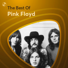 Những Bài Hát Hay Nhất Của Pink Floyd - Pink Floyd